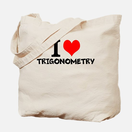 I Love Trigonometry Tote Bag