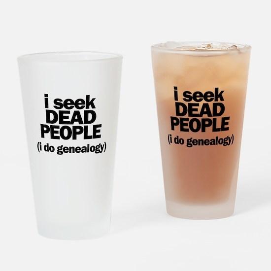 I Seek Dead People (Genealogy) Drinking Glass