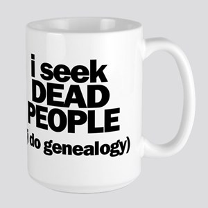 I Seek Dead People (Genealogy) Mugs