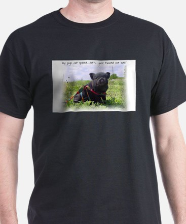 My Pigs Not Spoiled T-Shirt