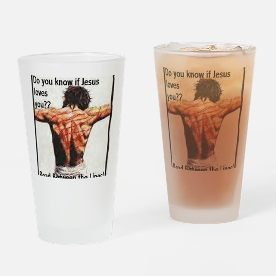 Do you know if Jesus loves you? Chr Drinking Glass