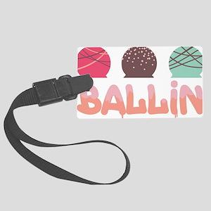 Ballin Luggage Tag