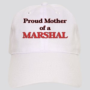 Proud Mother of a Marshal Cap