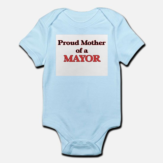 Proud Mother of a Mayor Body Suit