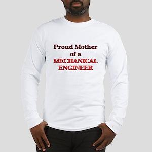 Proud Mother of a Mechanical E Long Sleeve T-Shirt