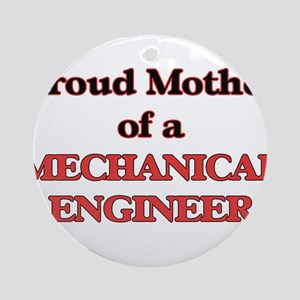 Proud Mother of a Mechanical Engine Round Ornament