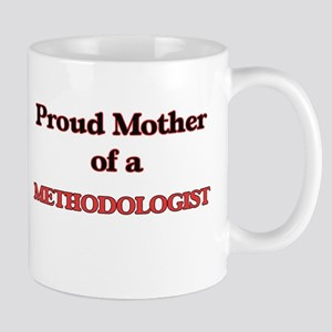 Proud Mother of a Methodologist Mugs