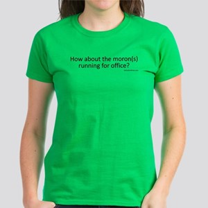 Moron(s) for Office (Black Text) T-Shirt