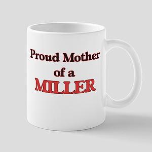 Proud Mother of a Miller Mugs