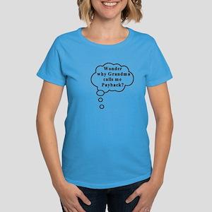 Baby Payback Women's Dark T-Shirt