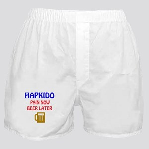 Hapkido Pain Now Beer Later Boxer Shorts
