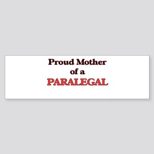 Proud Mother of a Paralegal Bumper Sticker