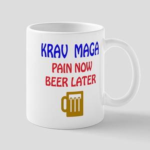 Krav Maga Pain Now Beer Later Mug