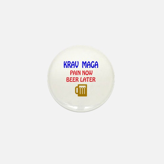 Krav Maga Pain Now Beer Later Mini Button