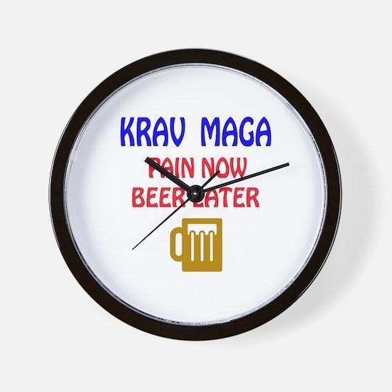 Krav Maga Pain Now Beer Later Wall Clock