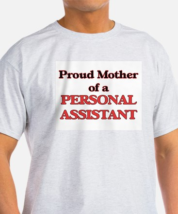 Proud Mother of a Personal Assistant T-Shirt
