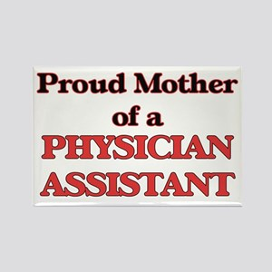 Proud Mother of a Physician Assistant Magnets