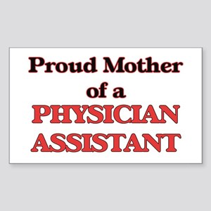 Proud Mother of a Physician Assistant Sticker