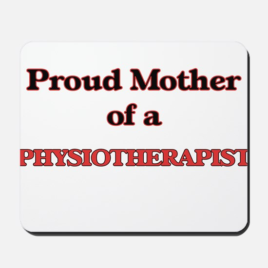 Proud Mother of a Physiotherapist Mousepad