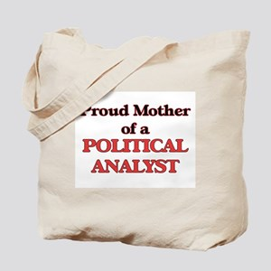 Proud Mother of a Political Analyst Tote Bag