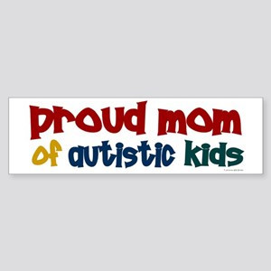 Proud Mom Of Autistic Kids 2 Bumper Sticker