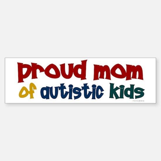 Proud Mom Of Autistic Kids 2 Bumper Bumper Bumper Sticker