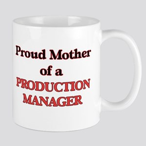 Proud Mother of a Production Manager Mugs