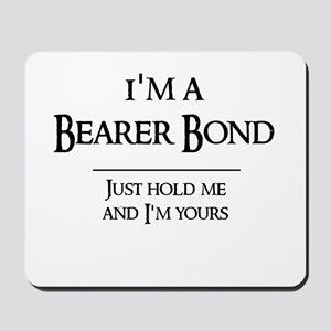 Bearer Bond Mousepad