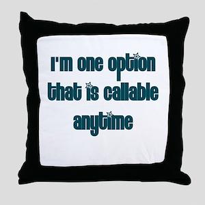 Call Option Throw Pillow