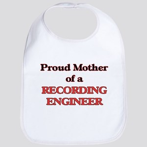 Proud Mother of a Recording Engineer Bib