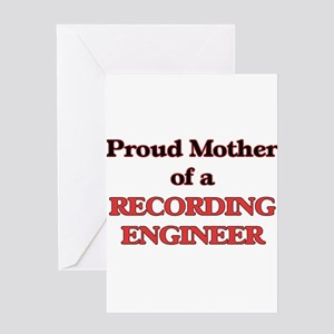 Proud Mother of a Recording Enginee Greeting Cards