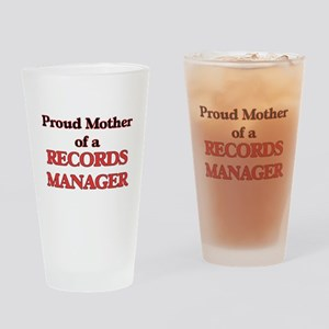 Proud Mother of a Records Manager Drinking Glass