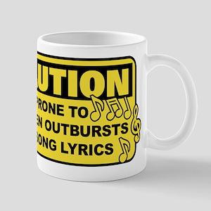 Caution Prone To Sudden Outburst 11 oz Ceramic Mug
