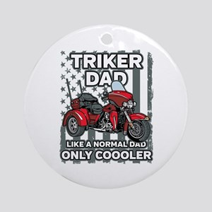 Motorcycle Triker Dad Round Ornament