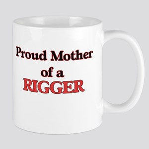 Proud Mother of a Rigger Mugs
