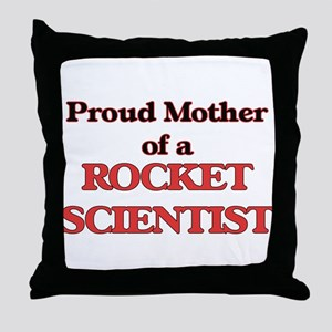 Proud Mother of a Rocket Scientist Throw Pillow