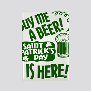 Buy Me A Beer St Patricks Day Is Here Magnets