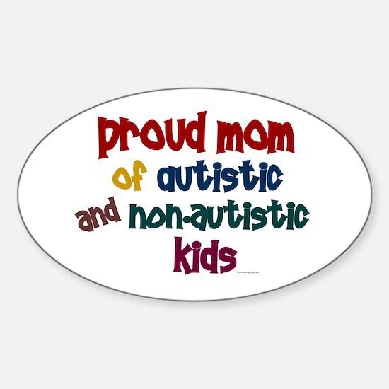 Proud Mom (Autistic & NonAutistic) Oval Decal