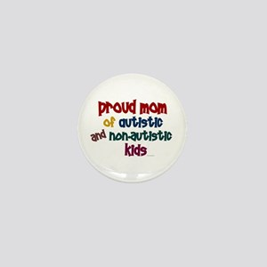 Proud Mom (Autistic & NonAutistic) Mini Button