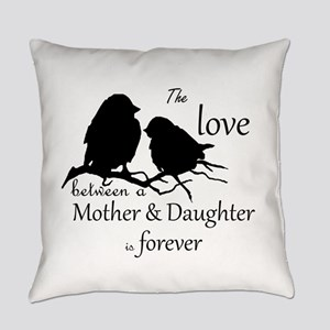 Mother Daughter Love Forever Quote Everyday Pillow