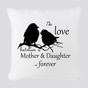 Mother Daughter Love Forever Woven Throw Pillow