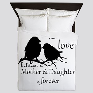 Mother Daughter Love Forever Quote Queen Duvet