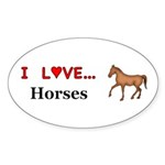 I Love Horses Sticker (Oval 10 pk)
