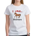 I Love Horses Women's T-Shirt
