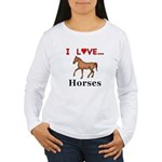 I Love Horses Women's Long Sleeve T-Shirt