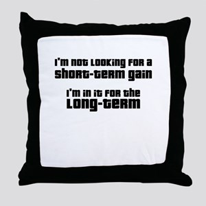 Long-Term Investment Throw Pillow