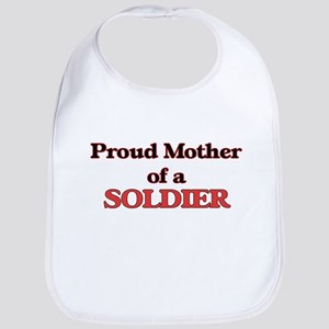 Proud Mother of a Soldier Bib