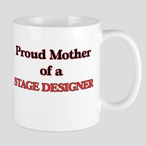 Proud Mother of a Stage Designer Mugs