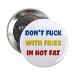 Don't Fuck with Fries in Hot Fat 2.25