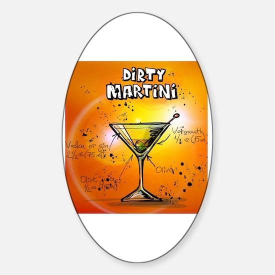 Cute Dirty martini Sticker (Oval)
